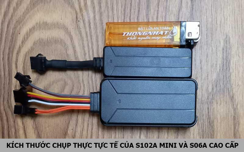 So sánh Thiết bị định vị S102A mini và S06A cao cấp